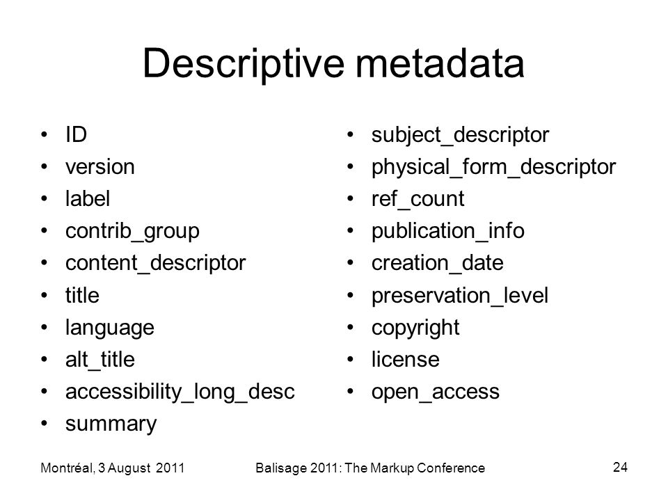 Descriptive metadata ID version label contrib_group content_descriptor title language alt_title accessibility_long_desc summary subject_descriptor phy