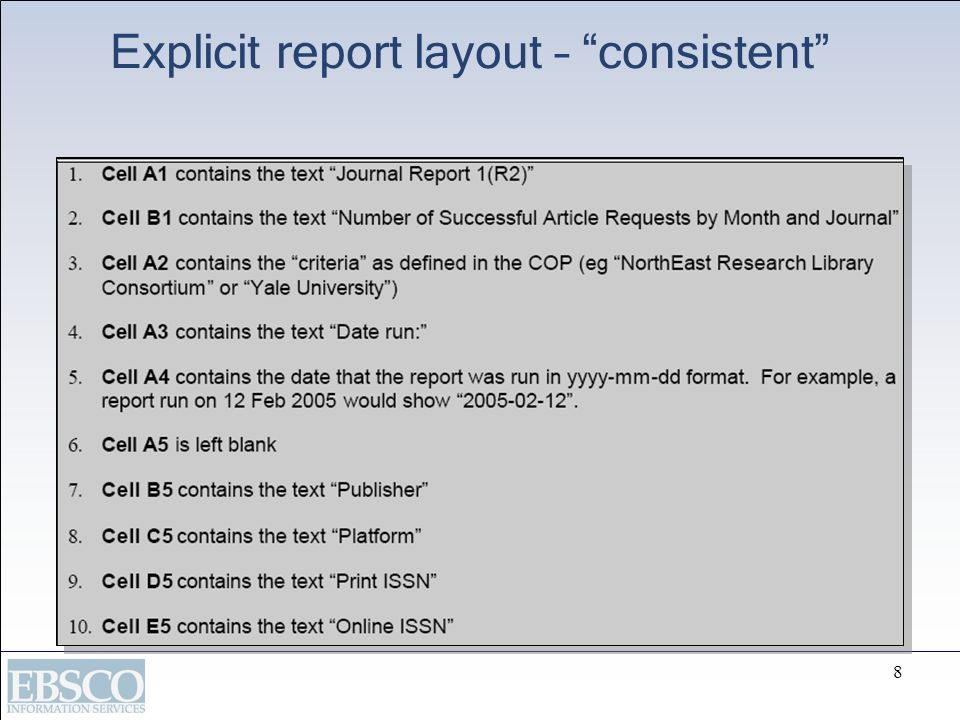 8 Explicit report layout – consistent