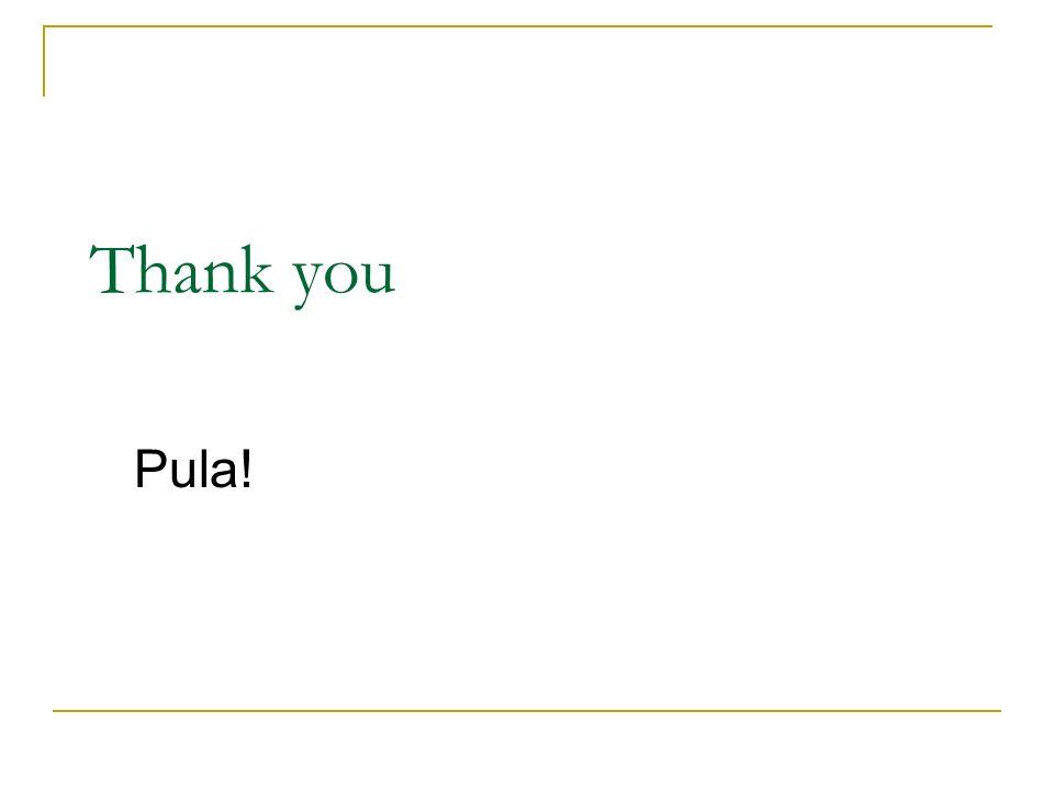 Thank you Pula!