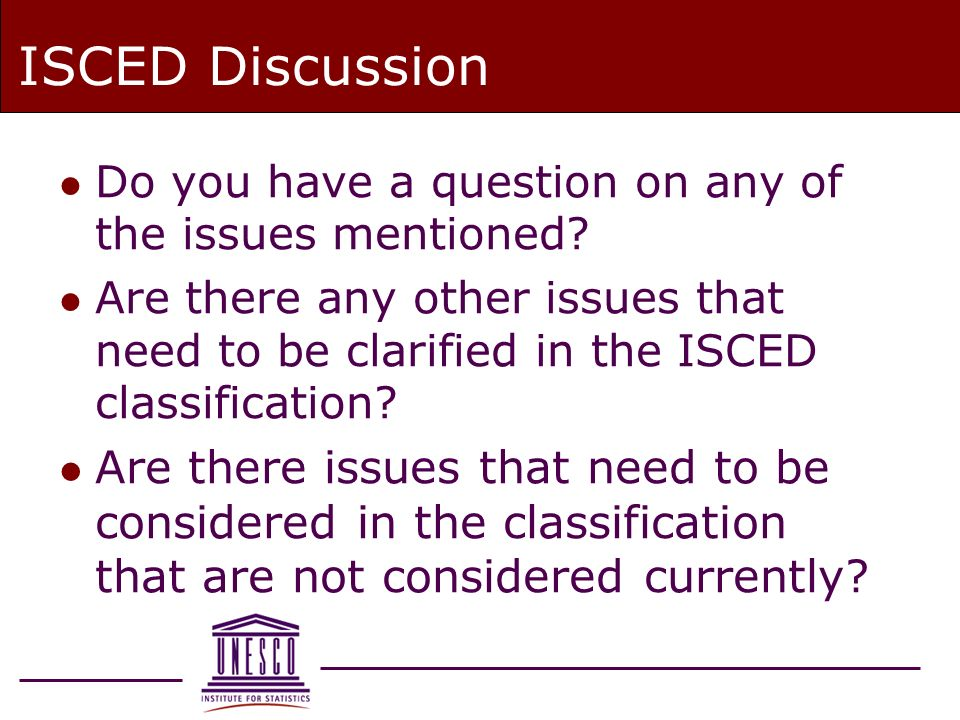 ISCED Discussion l Do you have a question on any of the issues mentioned.