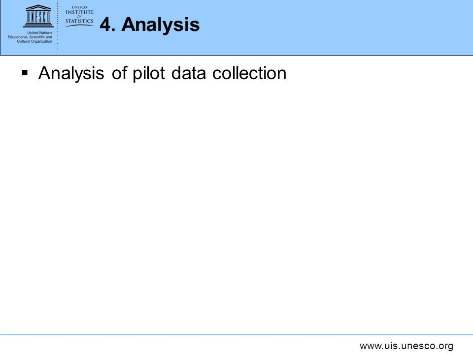4. Analysis Analysis of pilot data collection