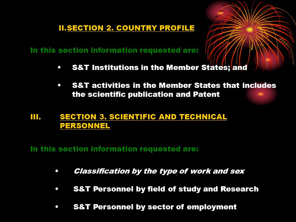 II.SECTION 2. COUNTRY PROFILE S&T Institutions in the Member States; and S&T activities in the Member States that includes the scientific publication