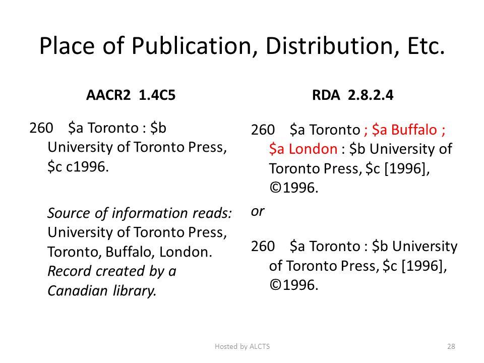 Place of Publication, Distribution, Etc. AACR2 1.4C5 260 $a Toronto : $b University of Toronto Press, $c c1996. Source of information reads: Universit