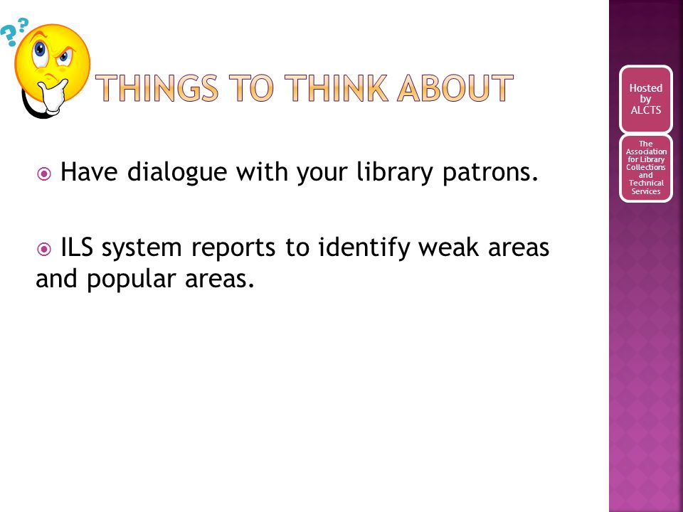 Have dialogue with your library patrons.