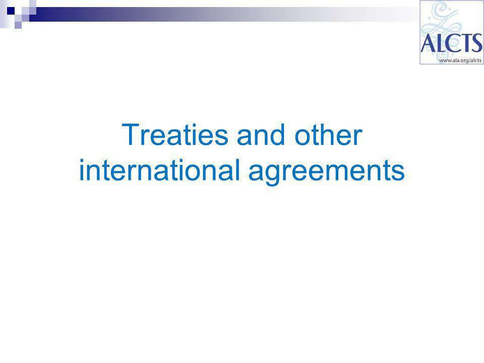 Treaties and other international agreements
