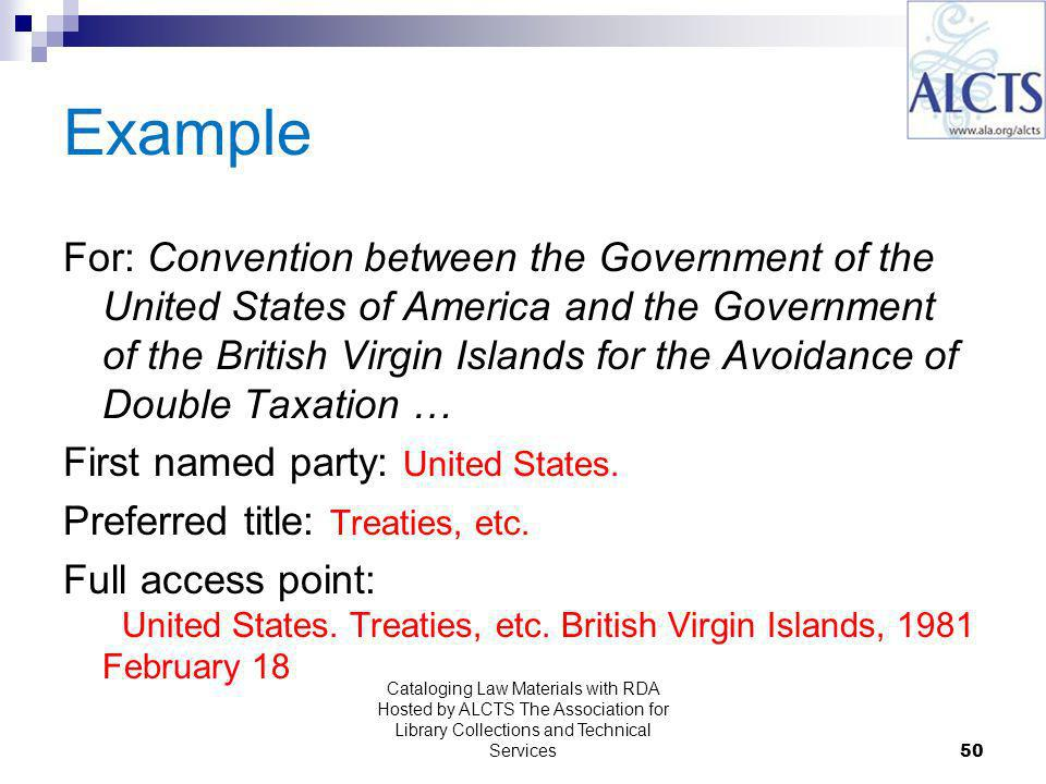 Example For: Convention between the Government of the United States of America and the Government of the British Virgin Islands for the Avoidance of Double Taxation … First named party: United States.