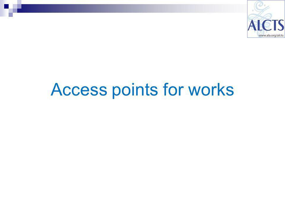 Access points for works