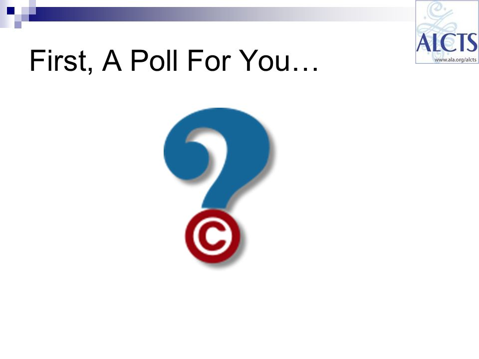 First, A Poll For You…