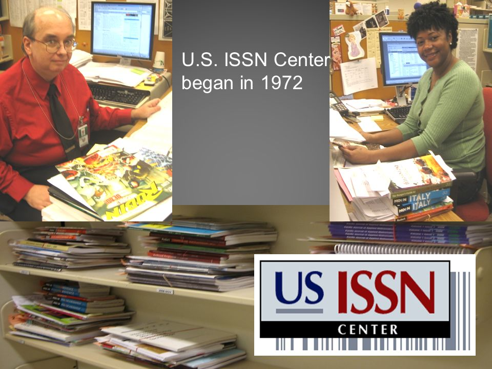 U.S. ISSN Center began in 1972