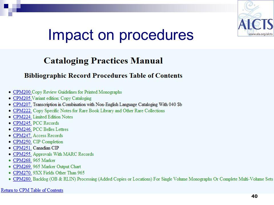 40 Impact on procedures