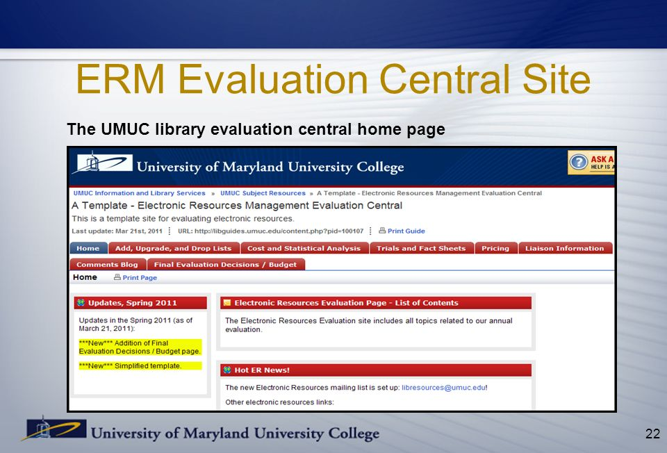 ERM Evaluation Central Site The UMUC library evaluation central home page 22