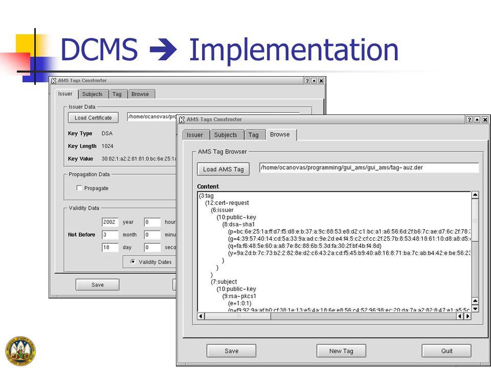 DCMS Implementation