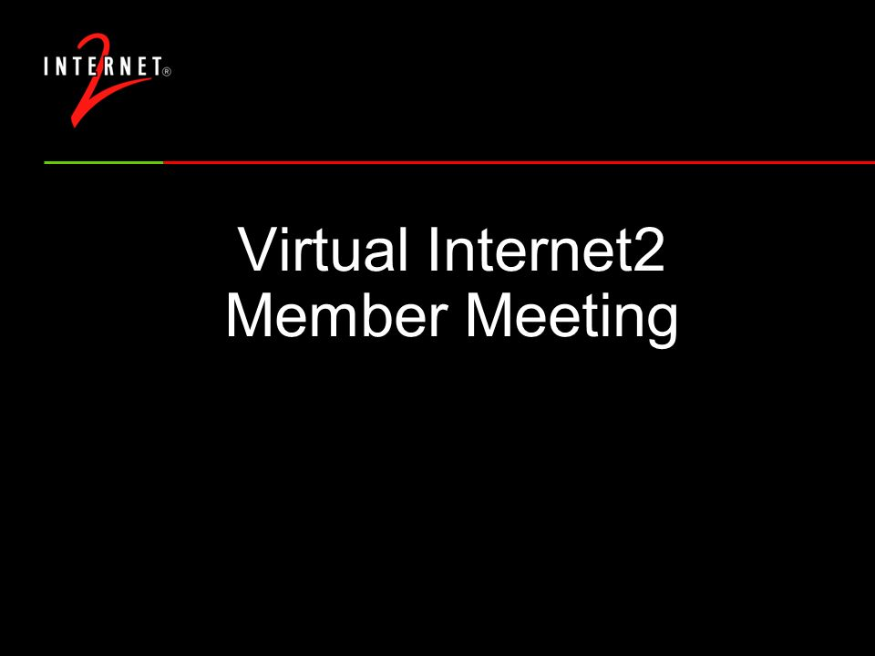 Virtual Member Meeting In-person meeting planned for September 30-October 4 in Austin, TX Concerns about travel safety following September 11 tragedies Decision was made to replace in-person meeting with a virtual meeting