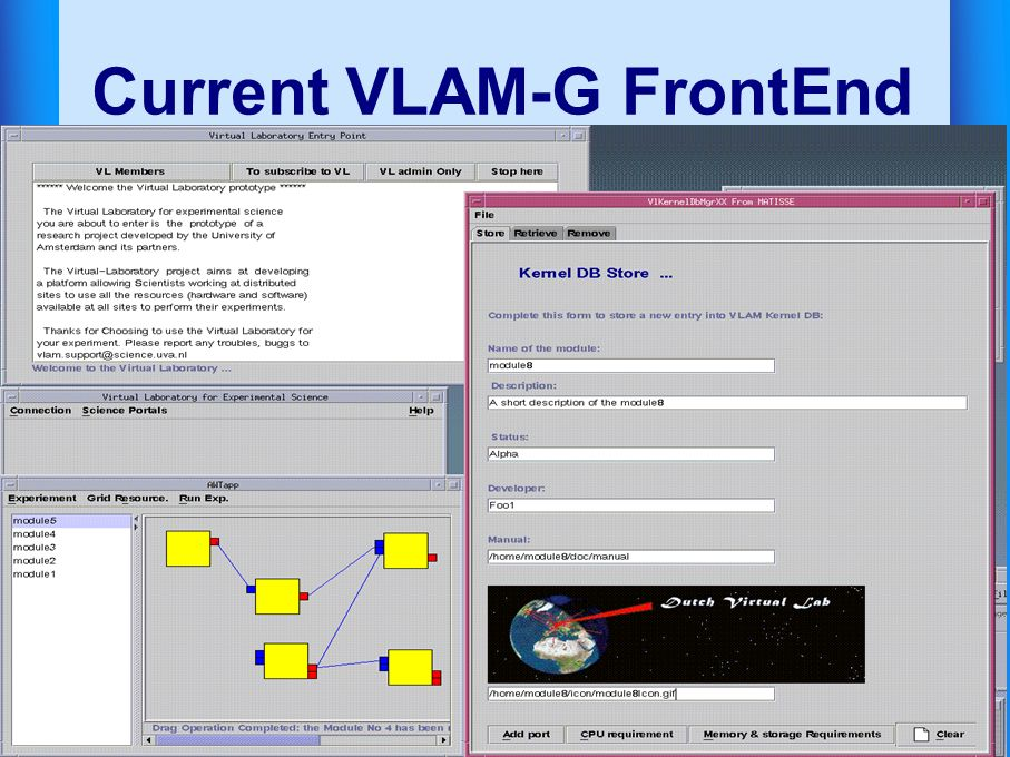 Virtual Lab AMsterdam Current VLAM-G FrontEnd
