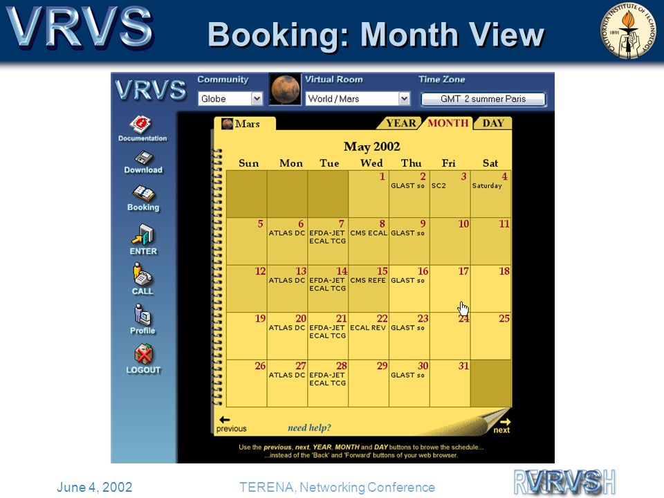 June 4, 2002TERENA, Networking Conference Booking: Month View