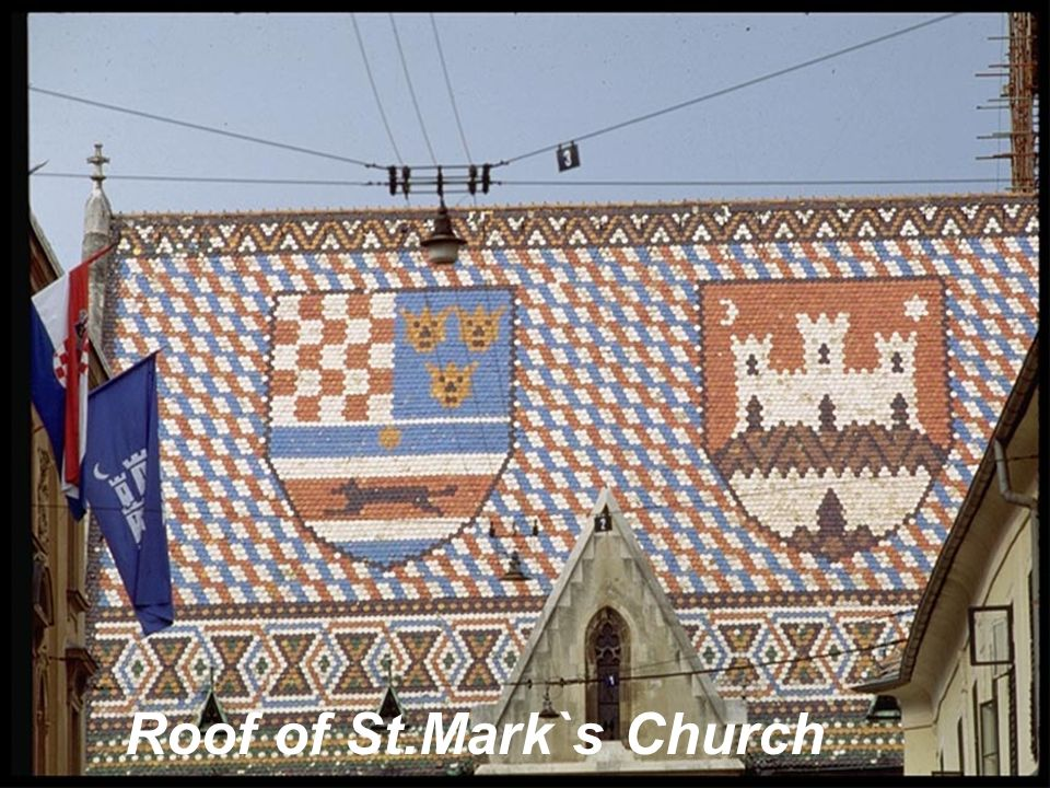 Roof of St.Mark`s Church