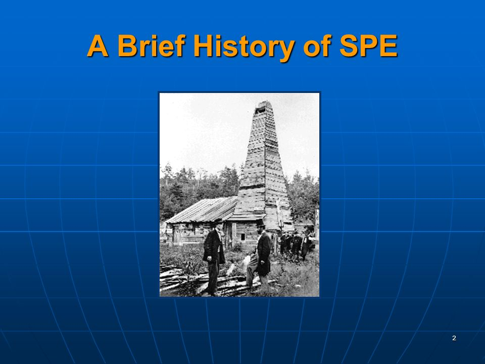 2 A Brief History of SPE