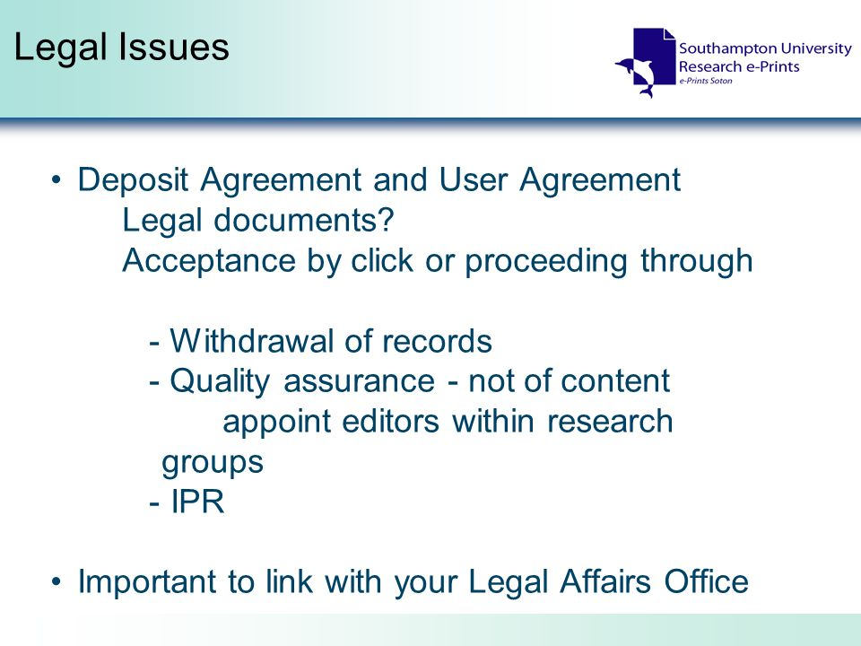 Legal Issues Deposit Agreement and User Agreement Legal documents.
