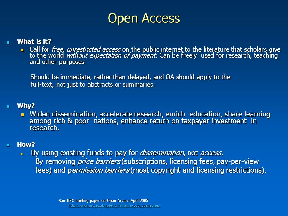 Open Access What is it. What is it.