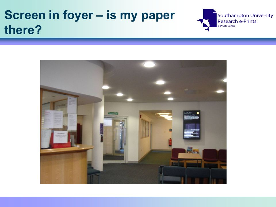 Screen in foyer – is my paper there?