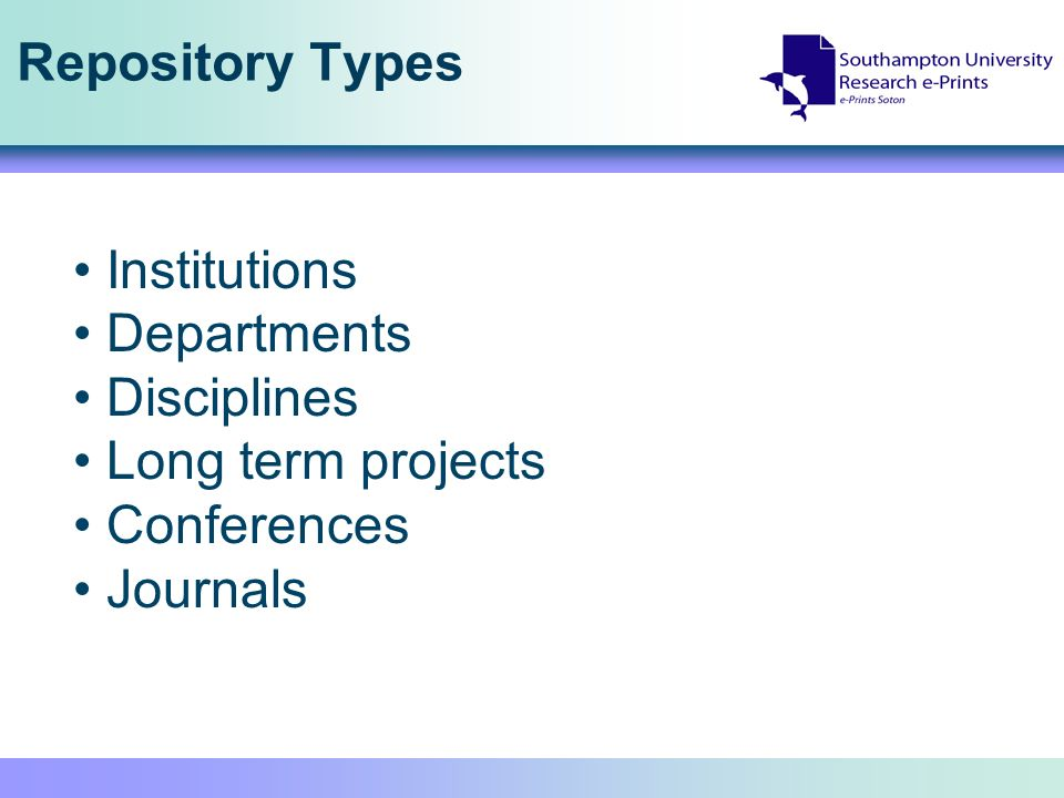 Repository Types Institutions Departments Disciplines Long term projects Conferences Journals