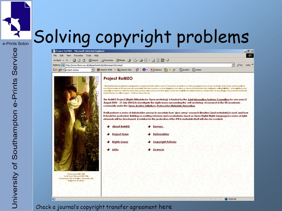 Solving copyright problems Check a journals copyright transfer agreement here