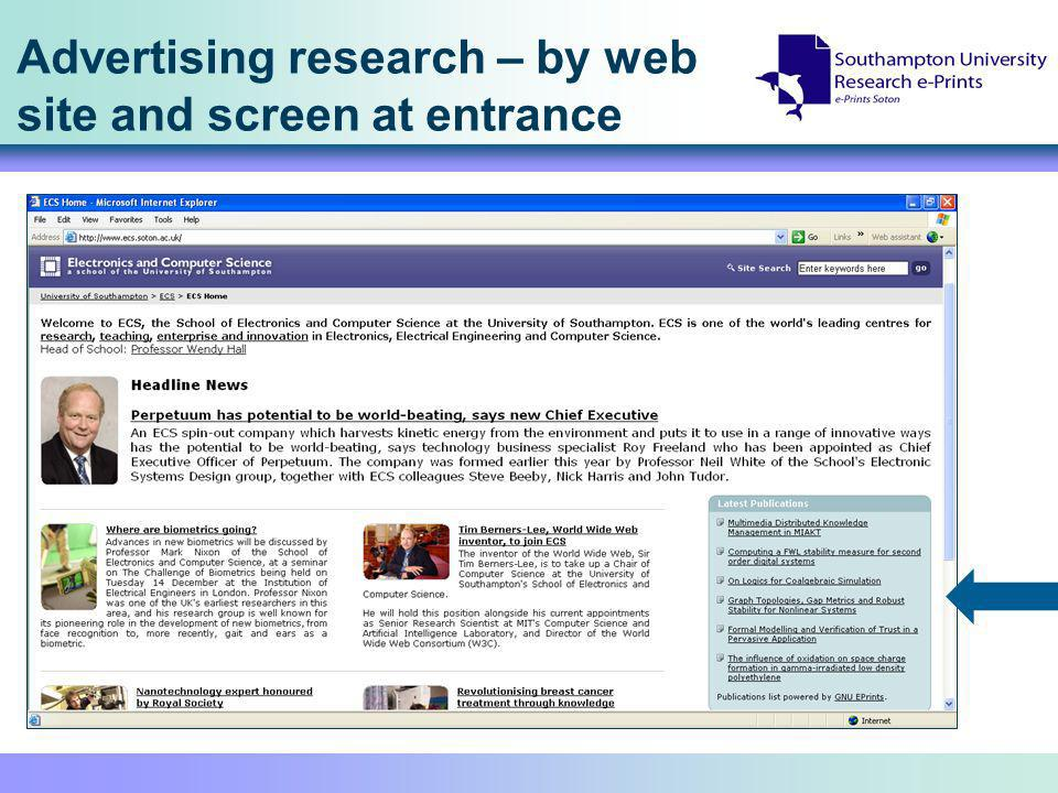 Advertising research – by web site and screen at entrance