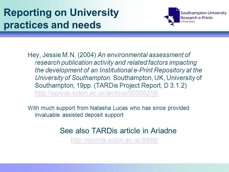 Reporting on University practices and needs Hey, Jessie M.N. (2004) An environmental assessment of research publication activity and related factors i