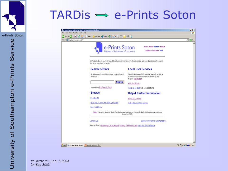 Välkomna till ChALS 2003 24 Sep 2003 TARDis e-Prints Soton