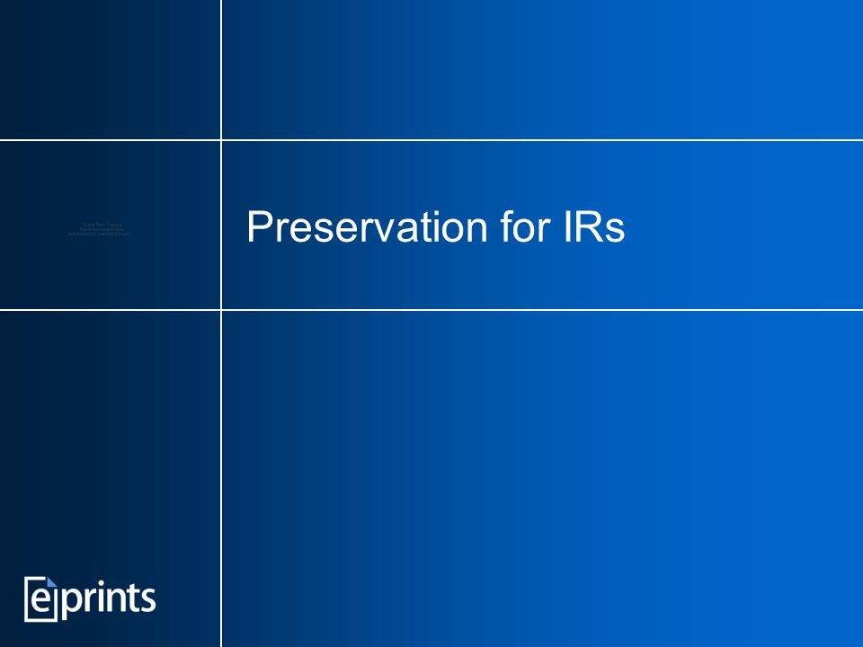 Preservation for IRs