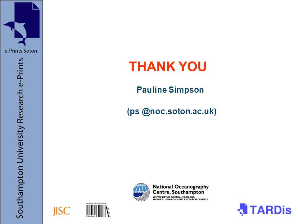 Pauline Simpson (ps @noc.soton.ac.uk) THANK YOU