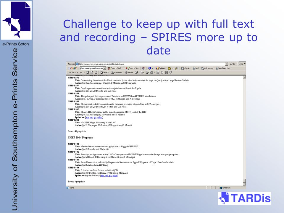 Challenge to keep up with full text and recording – SPIRES more up to date