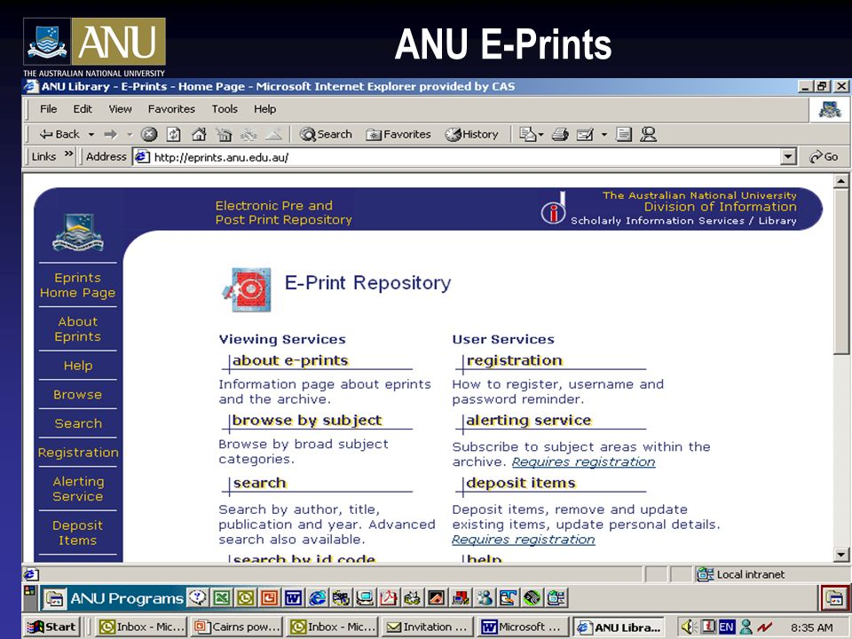 ANU E-Prints 2003 2000 documents lodged without sustained campaign of advocacy 219,306 pdf downloads: science, Asian studies and law predominate.