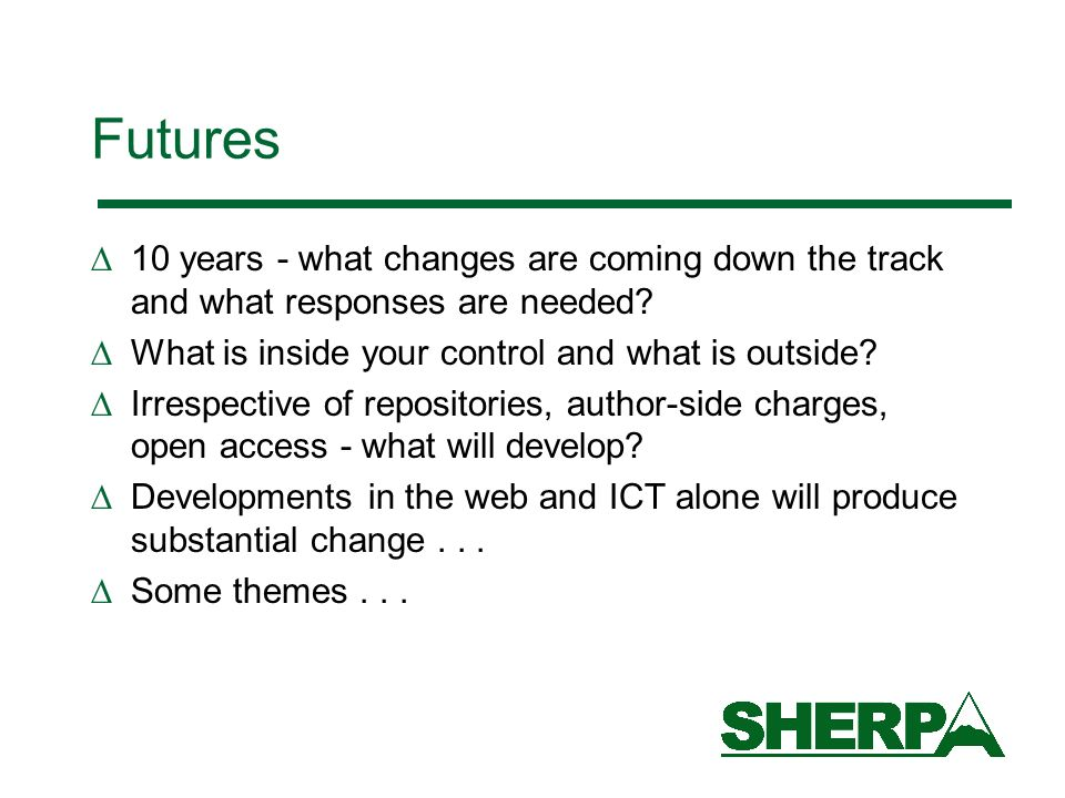 Futures 10 years - what changes are coming down the track and what responses are needed.