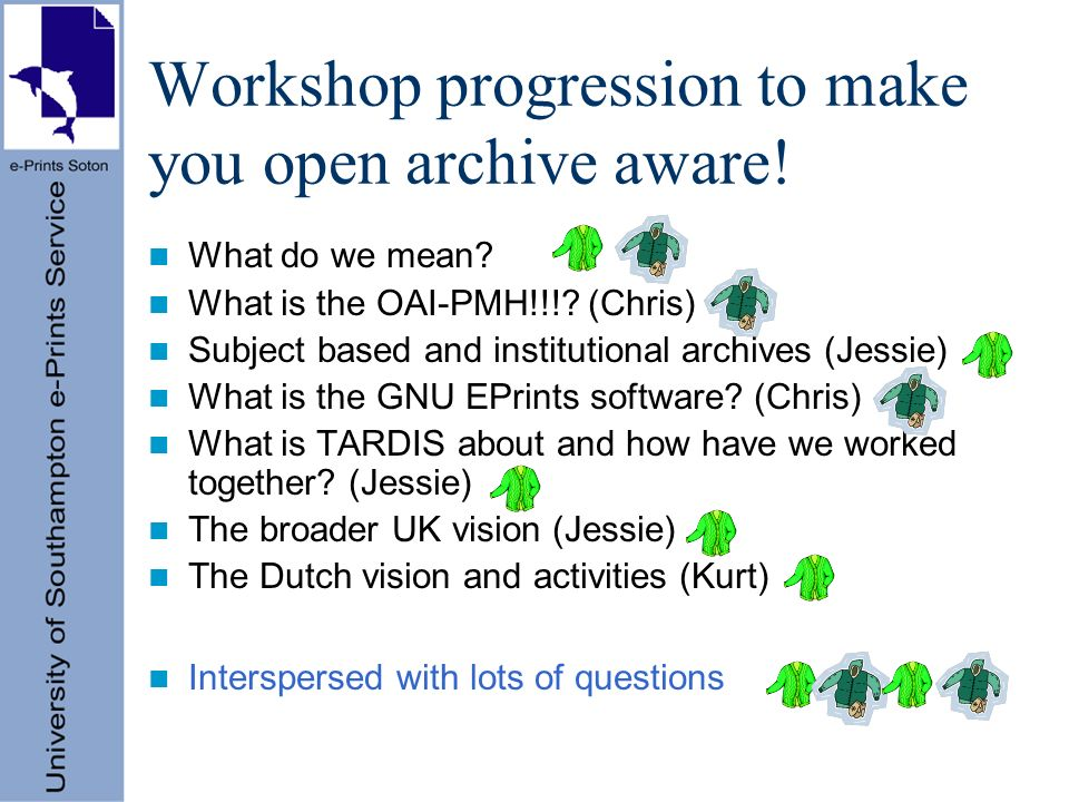 Many catalysts for open archives Open as in freely available –Encouraged by Budapest Open Access Initiative Open as in interoperable –Encouraged by Open Archive Initiative