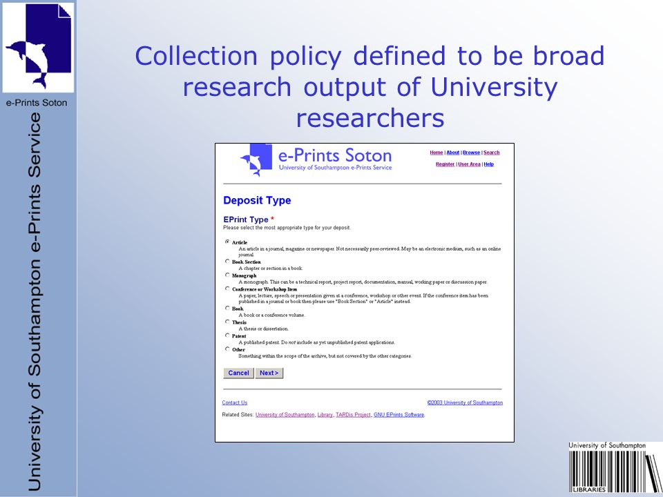 Collection policy defined to be broad research output of University researchers