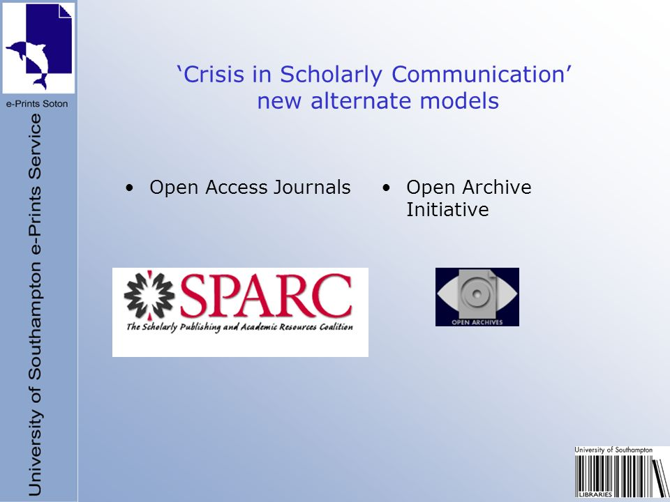 Crisis in Scholarly Communication new alternate models Open Access JournalsOpen Archive Initiative
