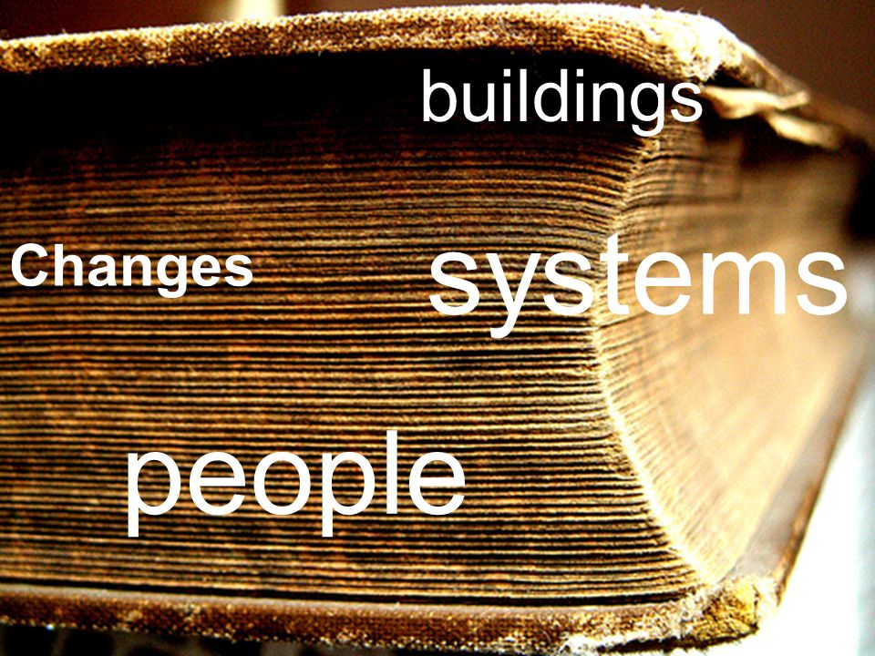Joint Information Systems Committee Changes people buildings systems