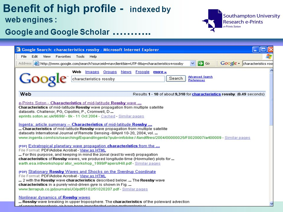 Benefit of high profile - indexed by web engines : Google and Google Scholar ………..