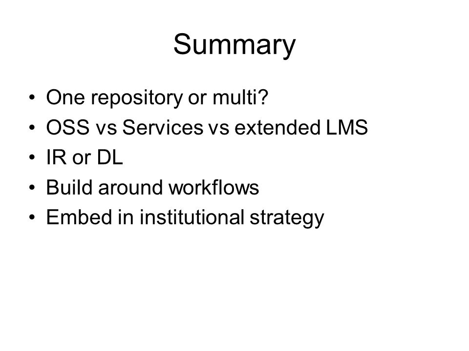Summary One repository or multi.