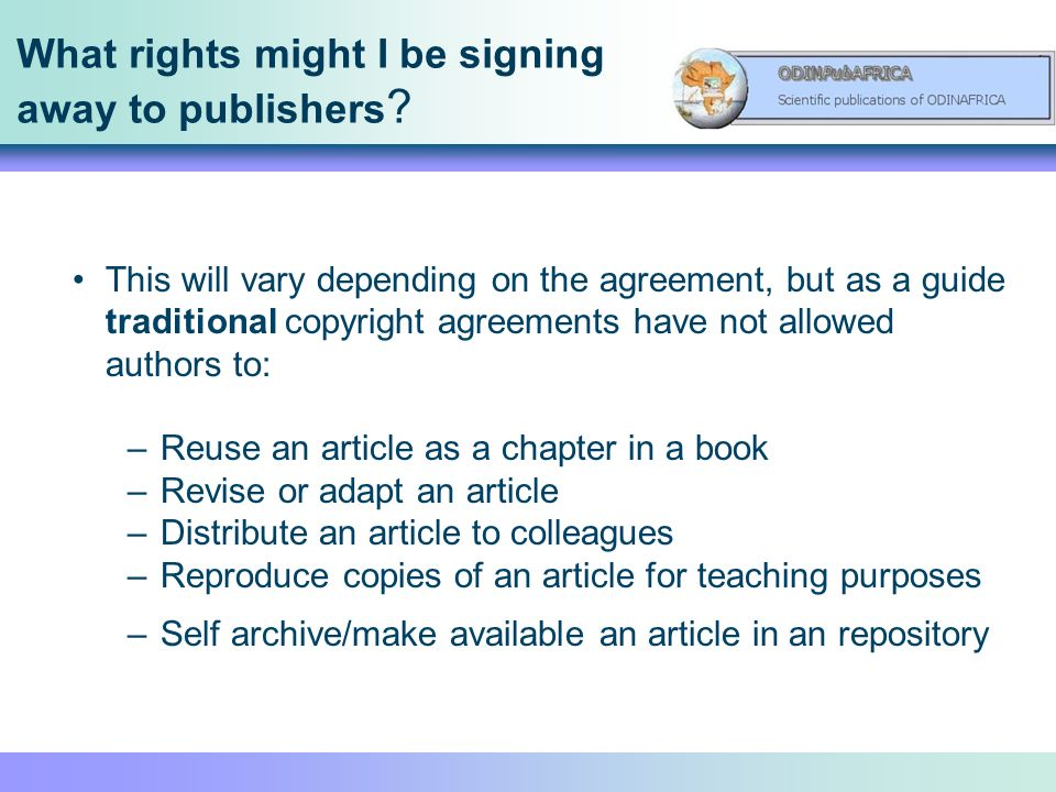 What rights might I be signing away to publishers .