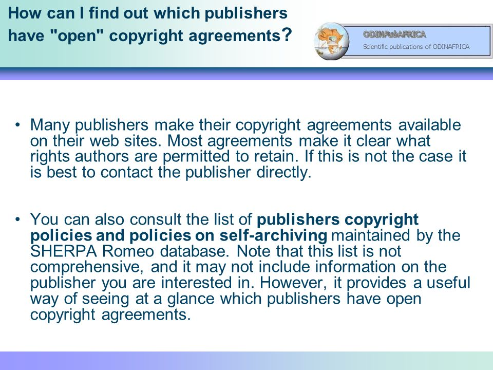 How can I find out which publishers have open copyright agreements .