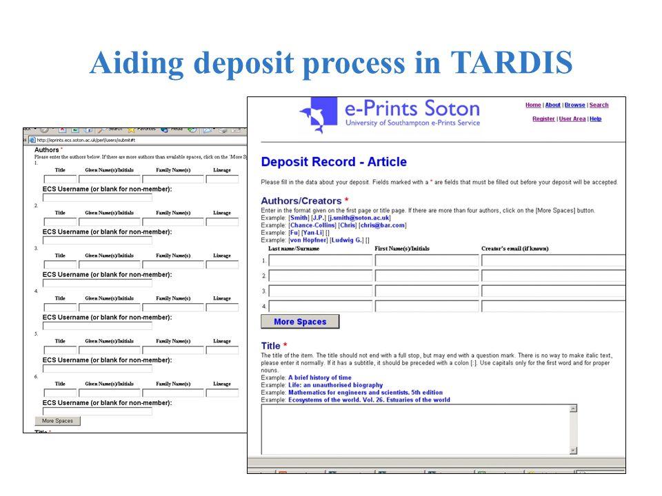 Aiding deposit process in TARDIS