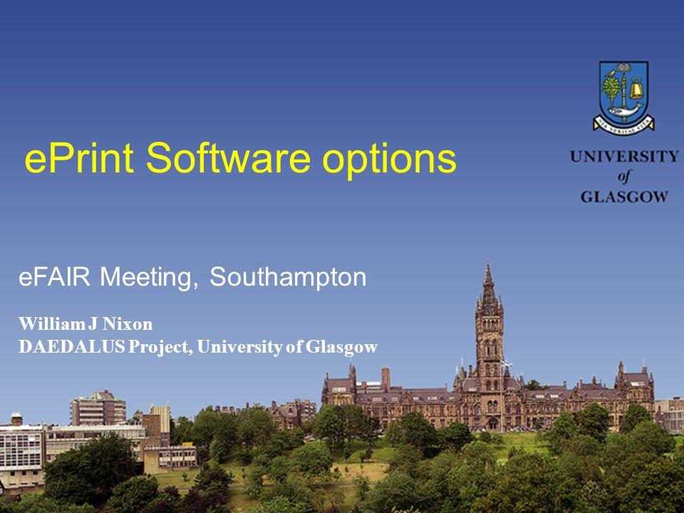Range of Software GNU Eprints [Southampton] DSpace [MIT/HP] CDSware [CERN] ETD-db [Virginia Tech]