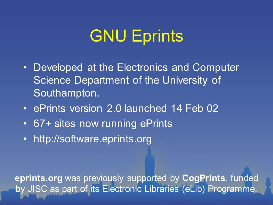 GNU Eprints Developed at the Electronics and Computer Science Department of the University of Southampton.
