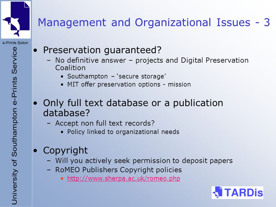 Management and Organizational Issues - 3 Preservation guaranteed.