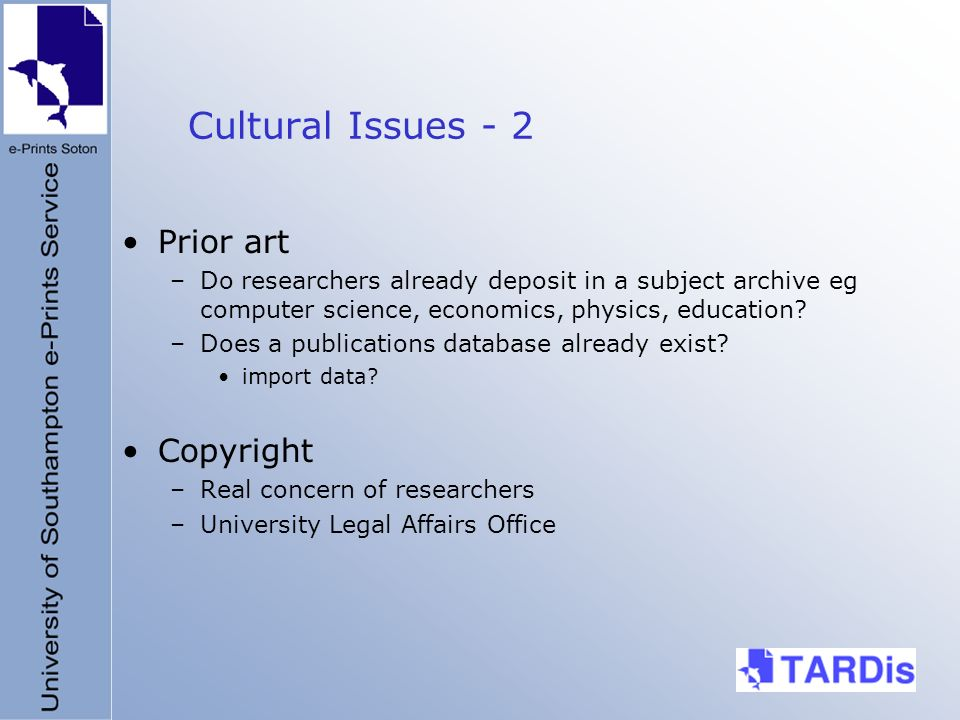Cultural Issues - 2 Prior art –Do researchers already deposit in a subject archive eg computer science, economics, physics, education.