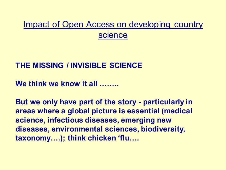 Impact of Open Access on developing country science Is there a solution to the problem.