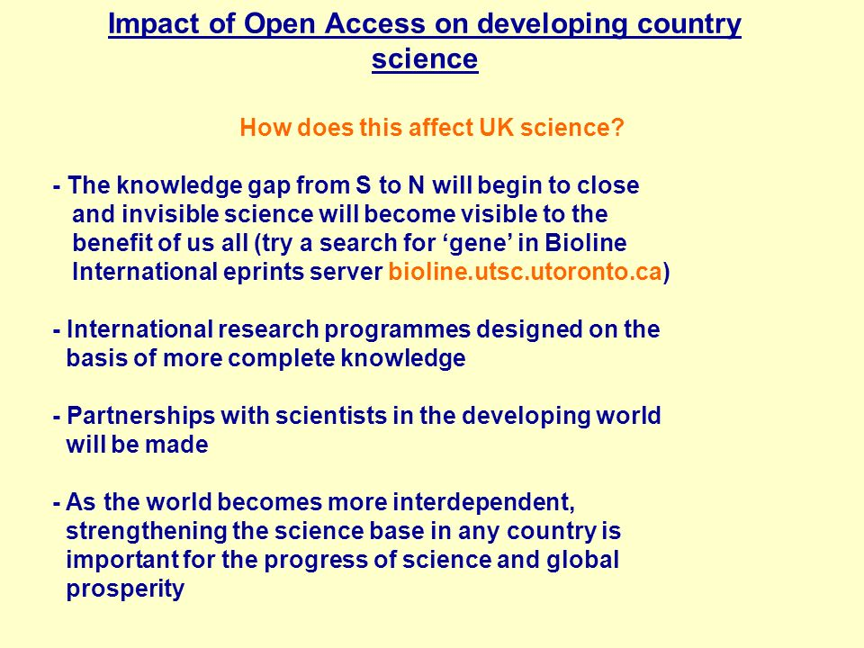 Impact of Open Access on developing country science How does this affect UK science.
