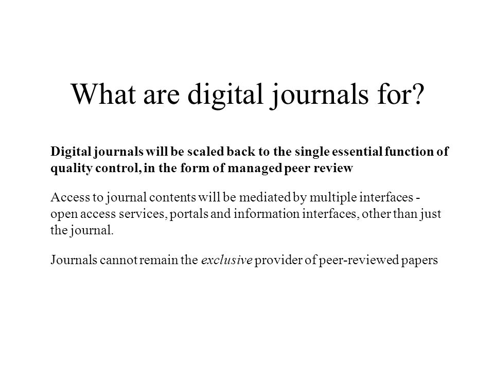 What are digital journals for.